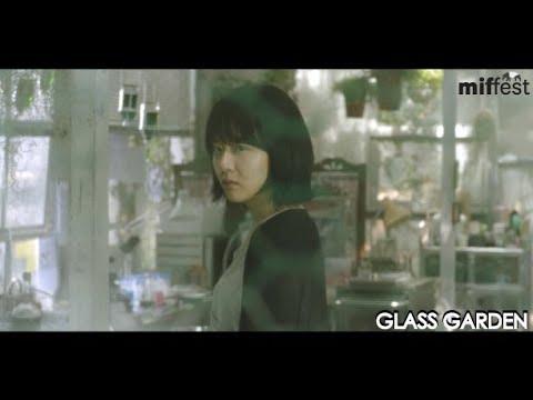 GLASS GARDEN | MIFFest 2018