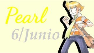 [mmv]pokespe: Pearl Is A Hero (6 De Junio)