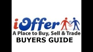 How To Not Get Scammed On iOffer Buyers Guide