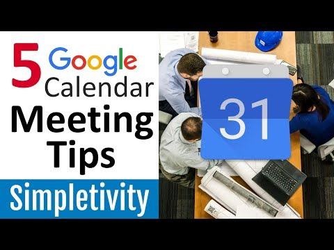 5 Google Calendar Tips for Better Meetings (How-To Tutorial)