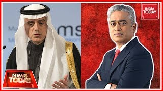 Saudi Foreign Minister Adel Al-Jubeir Speaks Exclusively To India Today TV