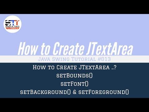 JTextArea Bounds, Font, Color  | Java Swing Tutorial #013