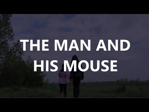 THE MAN AND HIS MOUSE
