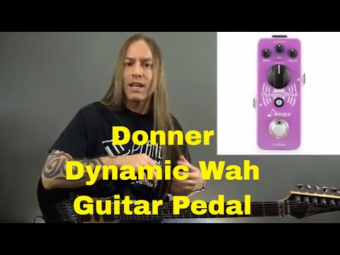 Donner Dynamic Wah Guitar Pedal (Envelope Filter) - Steve Stine Pedal Review