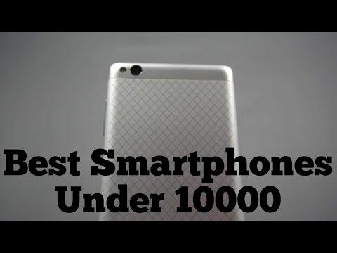 Top Smartphones Under 10K - Early 2017 Edition!!