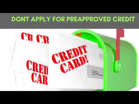 Dont Apply For Preapproved Credit Offers