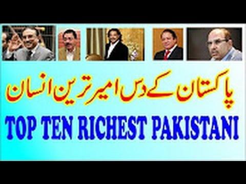 top ten of the best  pakistani richest men nawaz sharif net worth   who is the richest person