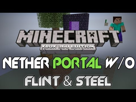 Minecraft: Xbox 360 - How To Light A Nether Portal Without Flint & Steel [TUTORIAL] (How To)