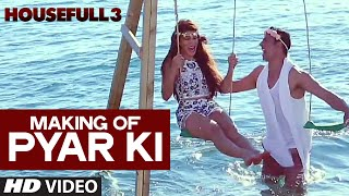 Making of Pyar Ki Video Song | HOUSEFULL 3 | T-Series
