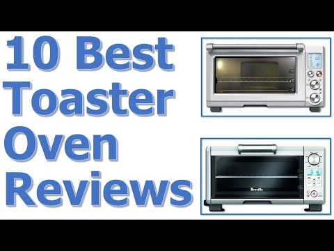 Best Toaster Oven 2017-2018 || Best Toaster Oven Reviews