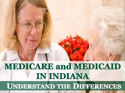 Medicare & Medicaid in Indiana: Understand the Differences