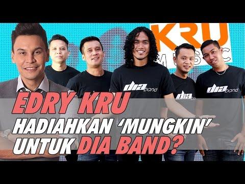 Edry KRU Hadiahkan 'Mungkin' Untuk DIA Band