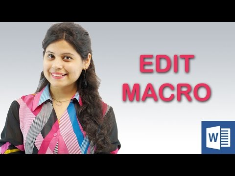 Using Microsoft Word 213 : How to Edit Macros in Word || Chapter 11 | Video 3