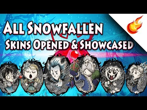 ALL SNOWFALLEN SKINS ❄ Opened & Showcased ❄ Don't Starve Together (Winter's Feast 2017)