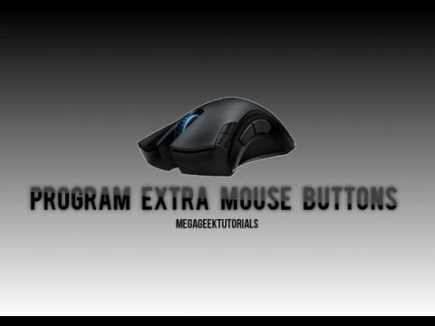 How To Program Extra Mouse Buttons