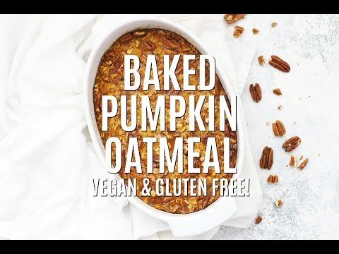 Baked Pumpkin Oatmeal (Gluten Free & Vegan!)