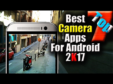 [Hindi] Top 7: Best Camera apps for Android - 2017  📸 | Photography Lover