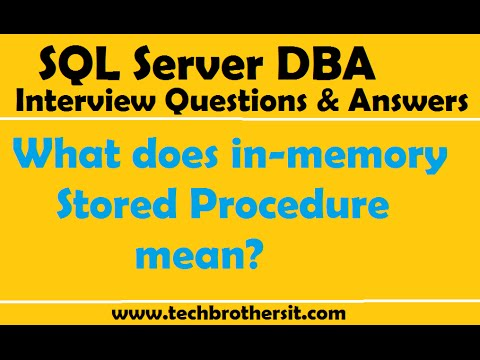SQL Server DBA Interview Questions & Answers | What does in-memory Stored Procedure mean?