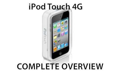 New iPod Touch 4G Complete Feature List Video
