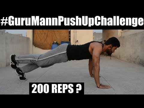 #GuruMannPushUpChallenge Accepted | 200 REPS ?