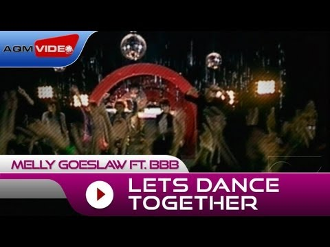 Melly Goeslaw Let's Dance Together (feat. BBB)