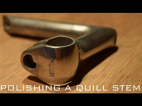 How to Polish a Vintage Bicycle Quill Stem