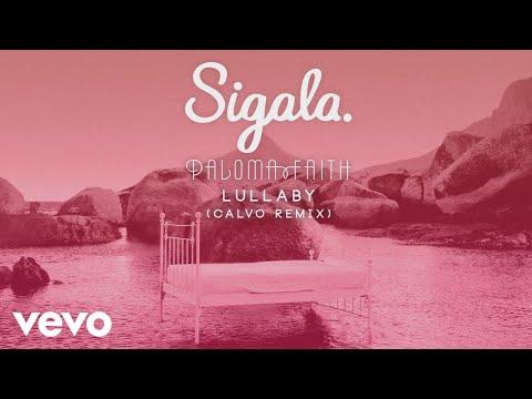 Xxx Mp4 Sigala Paloma Faith Lullaby Calvo Remix Official Audio 3gp Sex