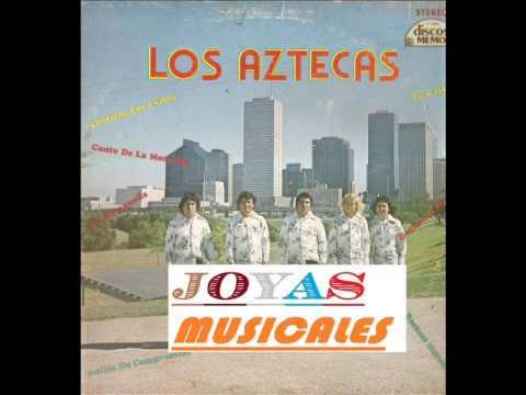 Los Aztecas De Matamoros El Canto De La Montaña 1975