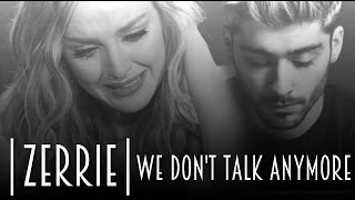 | Zerrie | - We Don't Talk Anymore..
