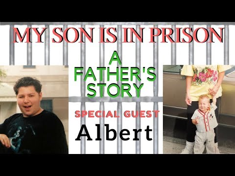 My Son is in Prison: A Father's story, Part I