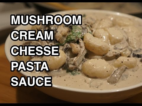 ★★ Super Easy Mushroom Creamy Cheese Pasta Sauce