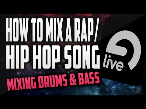 How to mix a Rap/Hip Hop song in Ableton 9: Mixing Drums & Bass