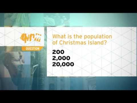 Quiz - What is the population of Christmas Island?