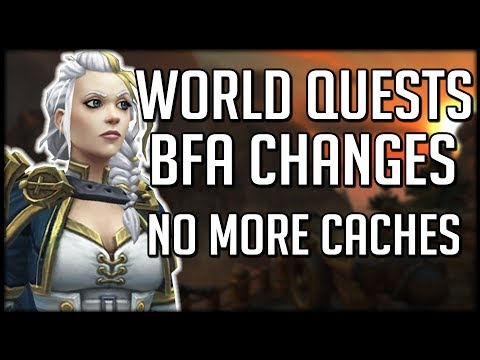 WORLD QUEST CHANGES IN BFA - No More Emissary Caches | WoW Battle for Azeroth