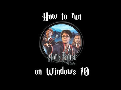 How to run Harry Potter: Prisoner of Azkaban on Windows 10