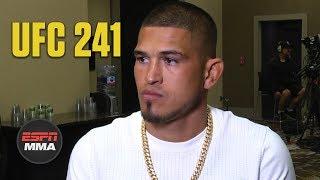 Anthony Pettis talks history with Nate Diaz | UFC 241 | ESPN MMA