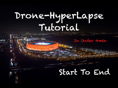 How to make easily a DroneLapse / Hyperlapse - Timelapse in Motion - Tutorial - Phantom4