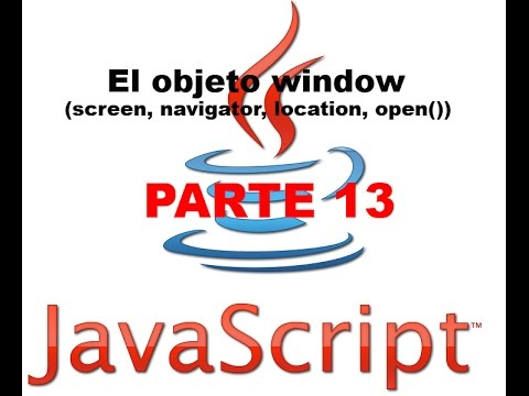 Tutorial Javascript parte 13 - Objeto window (screen, navigator, location, open())