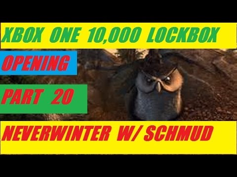 Xbox One 10,000 Lock Box Open Day 20 Neverwinter With Schmudthedarth
