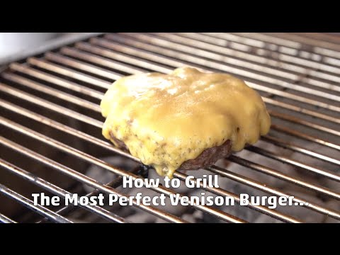How to Grill the Perfect Venison Burger