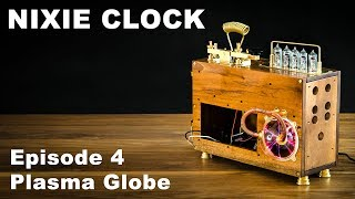 Download How To Make Nixie Clock - Episode 4 Plasma Globe Video
