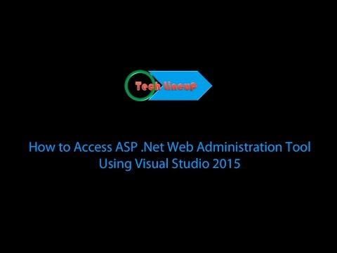 How to access ASP .Net Web Site Configuration Tool using Visual Studio
