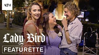 Lady Bird | Time To Fly | Official Featurette HD | A24