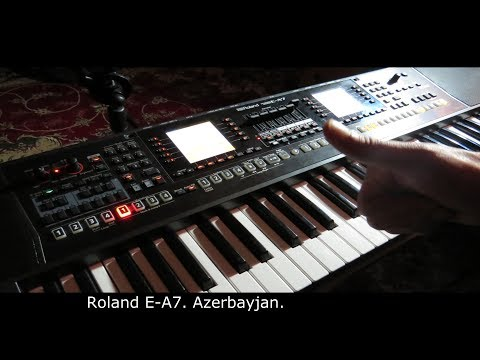 Roland E-A7 - Azerbaijan Azeri Кавказ style  - PakVim net HD Vdieos