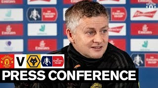 Manager's Press Conference | Manchester United v Wolves | Emirates FA Cup