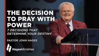 The Decision to Pray with Power