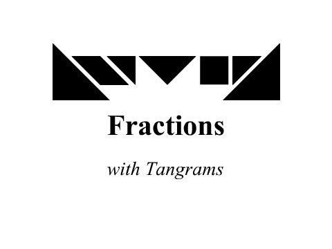Tangrams - Fractions
