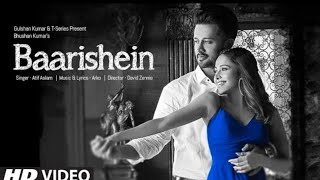 Barishein Song(Arko Feat. Atif Asian and Nushrat Bharucha (New Romantic Song 2019