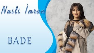Naili Imran - Bade 2019 (Official Music Video)