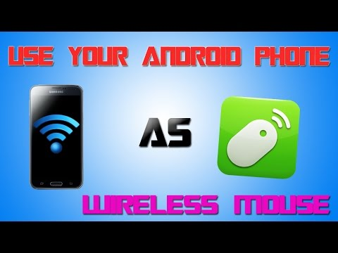 How To Use Android Phone As Wireless Mouse